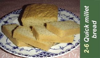 Recipe 2-6 millet bread